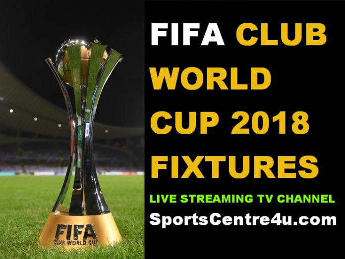Club World Cup 2018 Schedule